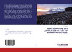 Technical Writing and Communication Skills for Professional Students的封面