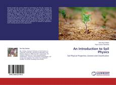 Bookcover of An Introduction to Soil Physics