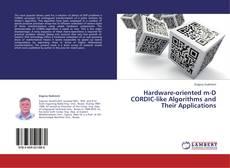 Portada del libro de Hardware-oriented m-D CORDIC-like Algorithms and Their Applications