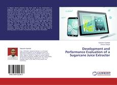 Capa do livro de Development and Performance Evaluation of a Sugarcane Juice Extractor