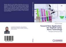 Borítókép a  Toward New Application for Asphalt using Nano Technology - hoz