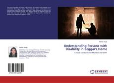 Bookcover of Understanding Persons with Disability in Beggar's Home
