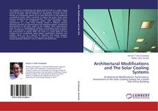 Architectural Modifications and The Solar Cooling Systems kitap kapağı