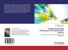 Buchcover von Image Processing Techniques For Dental Bio-metrics