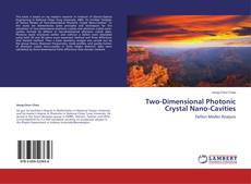 Bookcover of Two-Dimensional Photonic Crystal Nano-Cavities