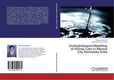 Bookcover of Ecohydrological Modeling of Dalvoy Lake in Mysore City Karnataka India