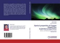 Capa do livro de Optical properties of Copper Doped Zinc Sulphidenanoparticles
