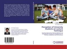 Bookcover of Perception of University Students on Lecture Technique