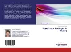 Обложка Postclassical Paradigm of Thinking