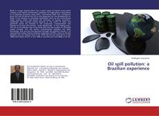 Обложка Oil spill pollution: a Brazilian experience