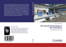 Обложка 3D Virtual Technology in the Classroom