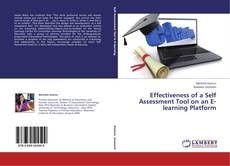 Bookcover of Effectiveness of a Self Assessment Tool on an E-learning Platform