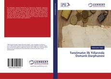 Couverture de Tanzimatın İlk Yıllarında Osmanlı Darphanesi