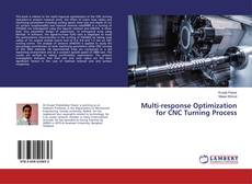 Portada del libro de Multi-response Optimization for CNC Turning Process