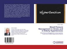 Bookcover of Blood Pressure Management in Stroke and in Elderly Hypertensives