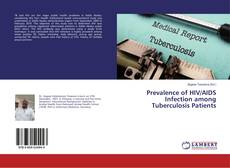 Copertina di Prevalence of HIV/AIDS Infection among Tuberculosis Patients