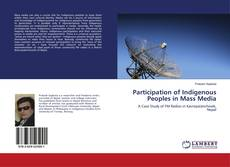 Bookcover of Participation of Indigenous Peoples in Mass Media