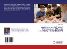 Bookcover of An Assessment of Moral Development of Senior Secondary School Students
