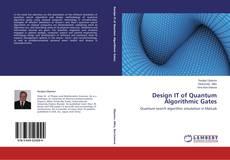 Bookcover of Design IT of Quantum Algorithmic Gates