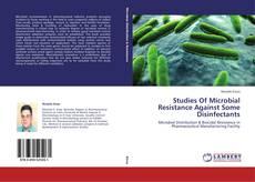 Portada del libro de Studies Of Microbial Resistance Against Some Disinfectants