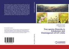 Bookcover of Tree species Diversity in Srikakulam and Vizianagaram of A.P.,India