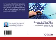 Обложка Securing Real-Time Video Over IP Transmission