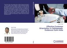 Portada del libro de Effective Customer Orientation in Salespeople: Evidences from India