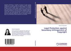 Bookcover of Legal Protection against Secondary Infringement of Copyright