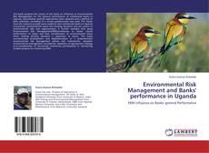 Обложка Environmental Risk Management and Banks' performance in Uganda