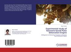 Experimental study of Kerosene based Pulse Detonation Engine的封面
