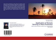 Bookcover of Application of Remote Sensing in Plant Protection