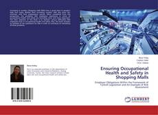 Bookcover of Ensuring Occupational Health and Safety in Shopping Malls