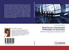 Bookcover of Theories on a Personalist Philosophy of Education