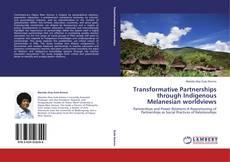 Portada del libro de Transformative Partnerships through Indigenous Melanesian worldviews