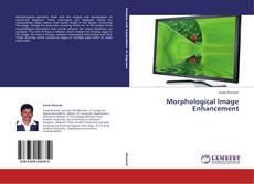 Bookcover of Morphological Image Enhancement