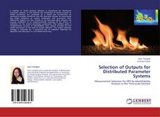 Bookcover of Selection of Outputs for Distributed Parameter Systems