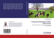 Bookcover of Livestock Husbandry in Peri-urban Areas