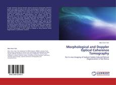 Bookcover of Morphological and Doppler Optical Coherence Tomography
