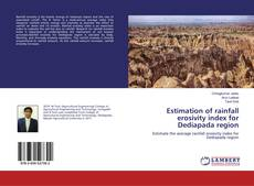 Bookcover of Estimation of rainfall erosivity index for Dediapada region