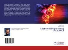 Electron-beam processing DIELECTRICS的封面