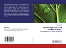 Bookcover of Phytopharmaceuticals Market Research