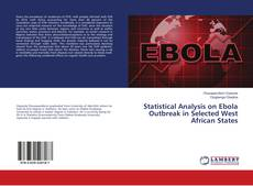 Buchcover von Statistical Analysis on Ebola Outbreak in Selected West African States