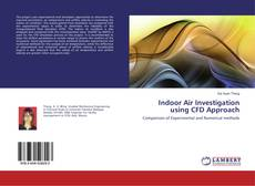 Bookcover of Indoor Air Investigation using CFD Approach
