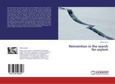 Copertina di Reinvention in the search for asylum