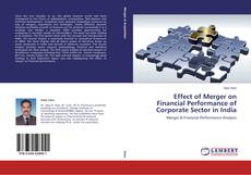 Capa do livro de Effect of Merger on Financial Performance of Corporate Sector in India