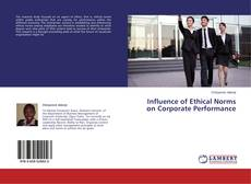 Bookcover of Influence of Ethical Norms on Corporate Performance