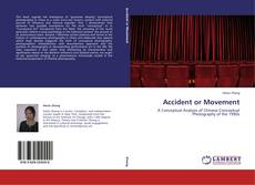 Portada del libro de Accident or Movement