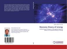 Bookcover of Recovery theory of energy