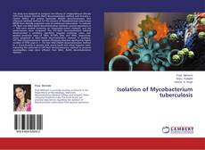 Bookcover of Isolation of Mycobacterium tuberculosis