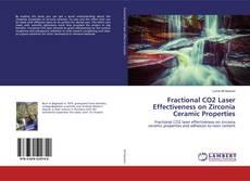 Bookcover of Fractional CO2 Laser Effectiveness on Zirconia Ceramic Properties